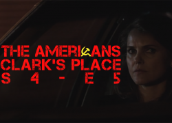The Americans: Clark's Place | S4-E5 – Review